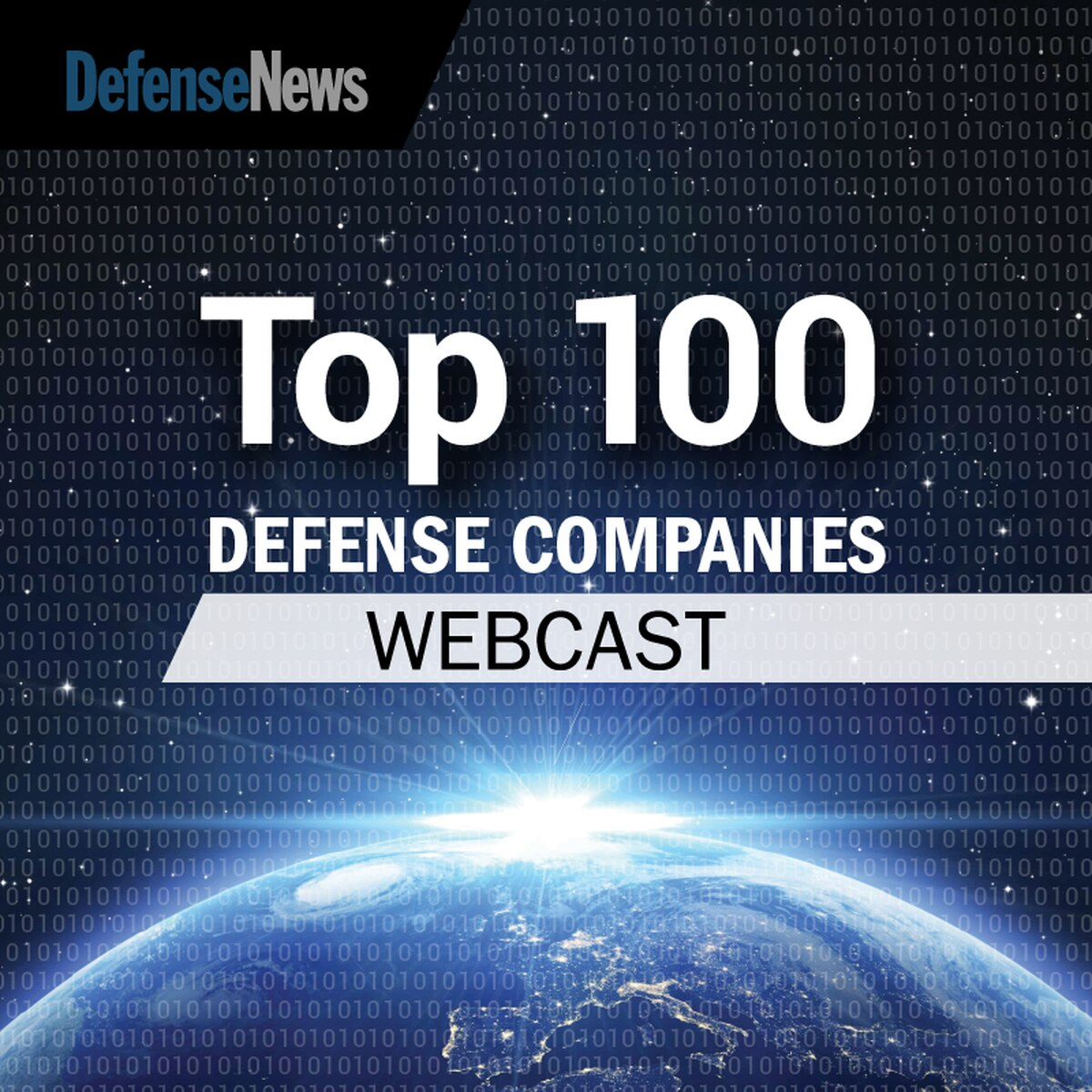 On-Demand! Defense News Top 100 Global Defense Companies