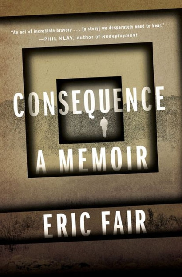 ÒConsequence: A MemoirÓ by Eric Fair