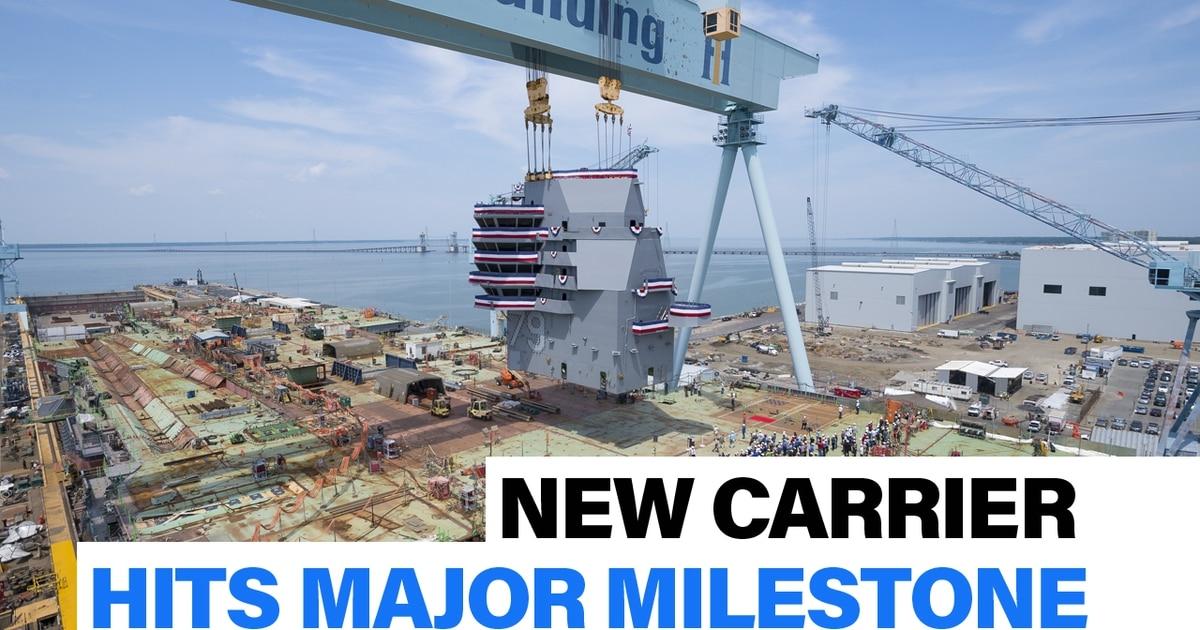 New aircraft carrier hits major milestone |Defense News